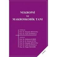 Nekropsi ve Makroskobik Tanı