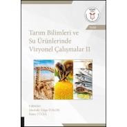 Tarım Bilimleri ve Su Ürünlerinde Vizyonel Çalışmalar II ( AYBAK 2020 Eylül )