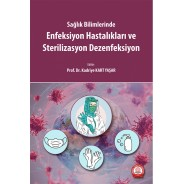 Enfeksiyon Hastalıkları ve Sterilizasyon Dezenfeksiyon
