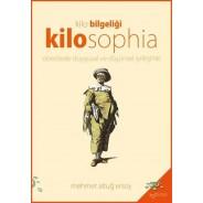 Kilo Bilgeliği Kilosophia: Obezitede Duygusal ve Düşünsel İyileşme