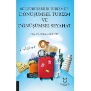 Sürdürülebilir Turizmde Dönüşümsel Turizm ve Dönüşümsel Seyahat