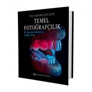 Diş Hekimleri İçin Temel Fotoğrafçılık