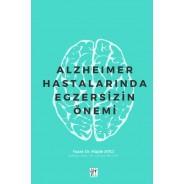 Alzheimer Hastalarında Egzersizin Önemi
