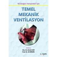Yenidoğan Hemşireliği için Temel Mekanik Ventilasyon