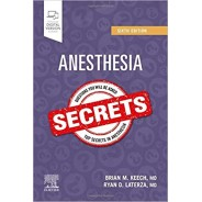 Anesthesia Secrets 6th Edition