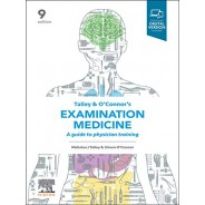 Talley and O'Connor's Examination Medicine, 9th Edition