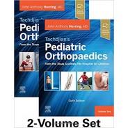 Tachdjian's Pediatric Orthopaedics: From the Texas Scottish Rite Hospital for Children, 6th edition: 2-Volume Set