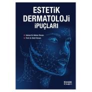 Estetik Dermatoloji İpuçları
