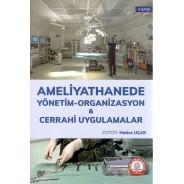 Ameliyathanede Yönetim Organizasyon ve Cerrahi Uygulamalar