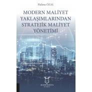 Modern Maliyet Yaklaşımlarından Stratejik Maliyet Yönetimi