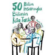 50 Bilim İnsanıyla Bilimin Kısa Tarihi