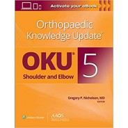 Orthopaedic Knowledge Update®: Shoulder and Elbow 5: Print + Ebook