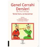 Genel Cerrahi Dersleri Birinci Kitap Temel Konu ve Kavramlar