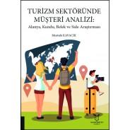 Turizm Sektöründe Müşteri Analizi: Alanya, Kundu, Belek ve Side Araştırması