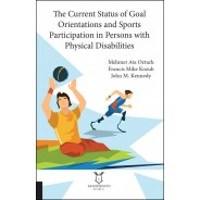 The Current Status of Goal Orientations and Sports Participation in Persons with Physical Disabilities