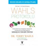 WAHLS PROTOKOLÜ / Kronik Otoimmün Hastalıkların Tedavisinde Fonksiyonel Tıp ve Paleo İlkeleri ile SIRADIŞI VE YENİ BİR YÖNTEM