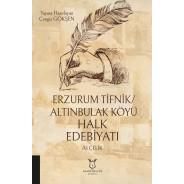 Erzurum Tifnik/Altınbulak Köyü Halk Edebiyatı