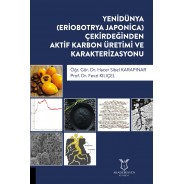 Yenidünya (Eriobotrya Japonica) Çekirdeğinden Aktif Karbon Üretimi ve Karakterizasyonu