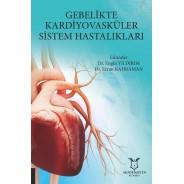 Gebelikte Kardiyovasküler Sistem Hastalıkları
