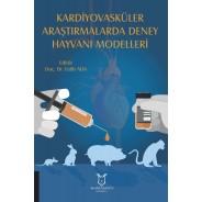 Kardiyovasküler Araştırmalarda Deney Hayvanı Modelleri