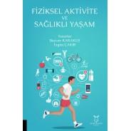 Fiziksel Aktivite ve Sağlıklı Yaşam
