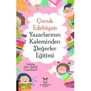 Çocuk Edebiyatı Yazarlarının Kaleminden Değerler Eğitimi