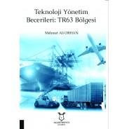 Teknoloji Yönetim Becerileri: TR63 Bölgesi