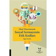 Okul Yönetiminde Sosyal Sermayenin Etik Kodları