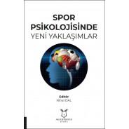 Spor Psikolojisinde Yeni Yaklaşımlar