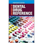Mosby's Dental Drug Reference, 13th Edition