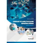 Cerrahi Ve Ameliyathane Hemşireliğinde Güncel Konular – 1