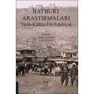 Bayburt Araştırmaları Tarih-Kültür-Dil-Edebiyat