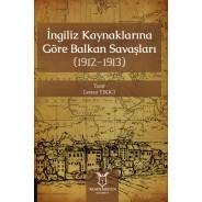 İngiliz Kaynaklarına Göre Balkan Savaşları (1912-1913)