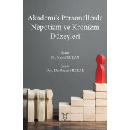 Akademik Personellerde Nepotizm ve Kronizm Düzeyleri