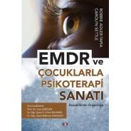 EMDR ve Çocuklarla Psikoterapi Sanatı