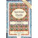İna May'in Spiritüel Ebelik