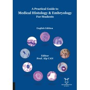 A Practical Guide to Medical Histology & Embryology For Students