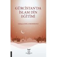 Gürcistan'da İslam Din Eğitimi