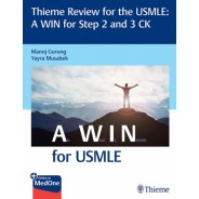 Thieme Review for the USMLE: A WIN for Step 2 and 3 CK