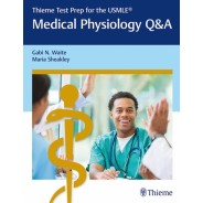 Thieme Test Prep for the USMLE?: Medical Physiology Q&A