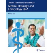 Thieme Test Prep for the USMLE®: Medical Histology and Embryology Q&A