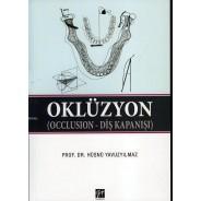 Oklüzyon (Occlusion – Diş Kapanışı)