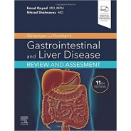 Sleisenger and Fordtran's Gastrointestinal and Liver Disease Review and Assessment 11th Edition