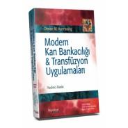 Modern Kan Bankacılığı Transfüzyon Uygulamaları
