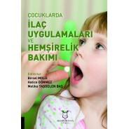 Çocuklarda İlaç Uygulamaları ve Hemşirelik Bakımı