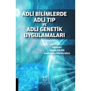 Adli Bilimlerde Adli Tip Ve Adli Genetik Uygulamaları