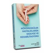 Nöromusküler Hastalıklarda Skolyoz ve Rehabilitasyonu