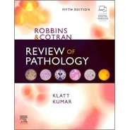 Robbins and Cotran Review of Pathology 5th Edition
