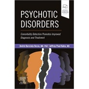Psychotic Disorders: Comorbidity Detection Promotes Improved Diagnosis And Treatment