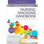 Nursing Diagnosis Handbook: An Evidence-Based Guide to Planning Care 12th Edition